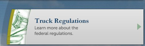Learn about federal truck regulations.